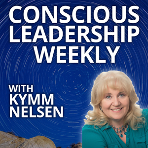 Conscious Leadership Weekly Podcast